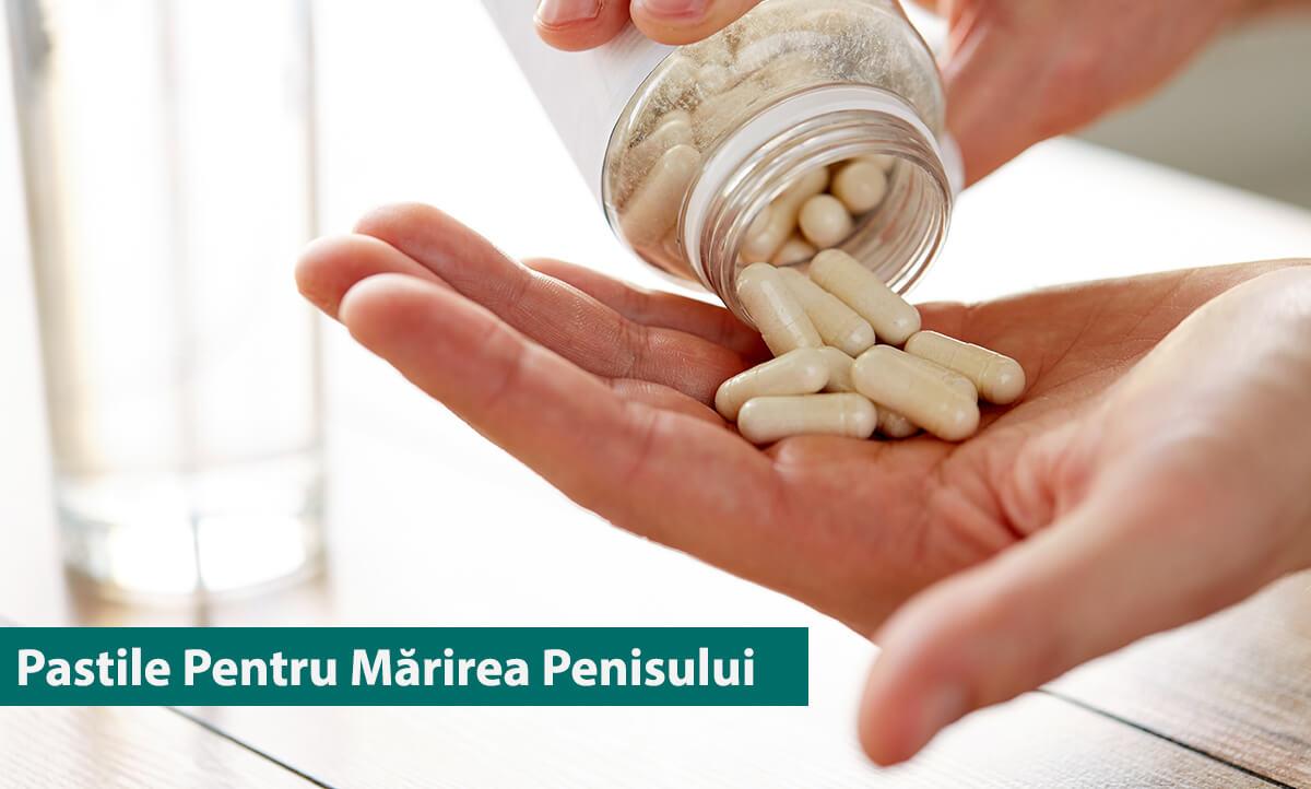 pastile pentru marirea penisului